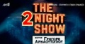The2nightshow1.JPG